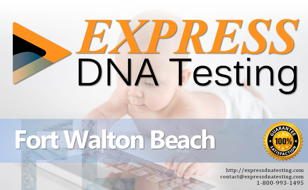 Paternity Testing Fort Walton Beach, FL