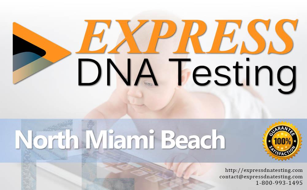 Paternity Testing North Miami Beach, FL